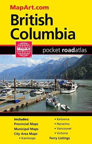 Pocket Road Atlas - British Columbia Pocket Road Atlas (Mapart's Provincial Atlas)