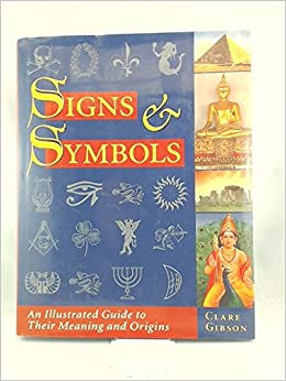 Signs & Symbols: Clare Gibson: 9781887354080: Amazon com: Books