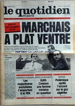 QUOTIDIEN DE PARIS (LE) [No 682] du 04/02/1982 - MARCHAIS A PLAT VENTRE - CONGRES DE SAINT-OUEN - CONGRES D'AVIGNON - LA FEN - APRES LES INCIDENTS - EDITH CRESSON - ENERGIE - POLEMIQUE APRES L'ACCORD SUR LE GAZ ALGERIEN.