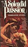 A Splendid Passion, Marianne Evans, 044681945X