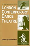 The Essential Inheritance of the London Contemporary Dance Theatre, Ross McKim, 185273101X