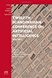 Twelfth Scandinavian Conference on Artificial Intelligence : Scai 2013, M. Jaeger, T.D. Nielsen, P. Viappiani, 1614993297