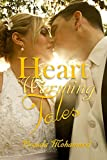 HEART - WARMING  TALES: Romantic Suspense.