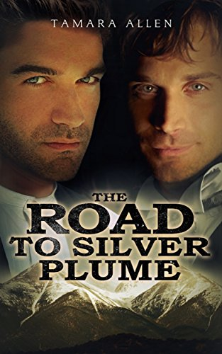 The Road to Silver Plume by [Allen, Tamara]