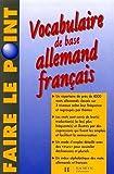 Vocabulaire de base Allemand Français : Edition 1997 entièrement refondue