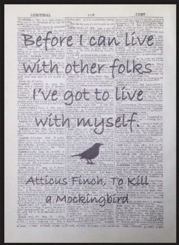 Book Page Quote Art Print Atticus Finch Before I Can Live With Other Folks