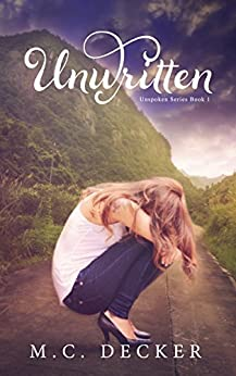 Unwritten (Unspoken series Book 1) by [Decker, M.C.]