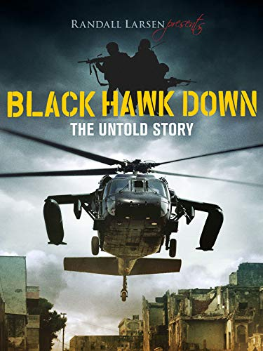 Black Hawk Down: The Untold Story (Best Documentaries On Amazon Prime 2019)