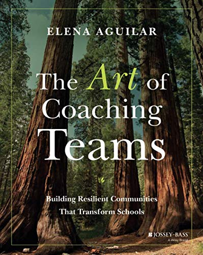 Pdf Teaching The Art of Coaching Teams: Building Resilient Communities that Transform Schools