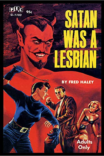 Satan was A Lesbian Vintage Pulp Novel Cover Retro Art Poster - 18x24