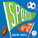 Sports A to Z, David Diehl, 1600591132