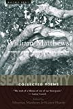 When William Matthews died, the day after his fifty-fifth birthday, America lost one of its most important poets, one whose humor and wit were balanced by deep emotion, whose off-the-cuff inventiveness belied the acuity of his verse. Drawing from ...