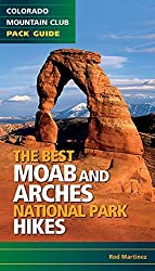 The Best Moab and Arches National Park Hikes by Rod Martinez (2015-03-03)
