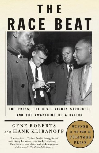 The Race Beat: The Press, the Civil Rights Struggle, and the Awakening of a - Guys African Hot South