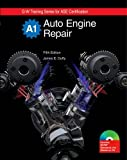 Auto Engine Repair (G-W Training Series) Textbook w/ Job Sheets on CD, James E. Duffy, 1605251933