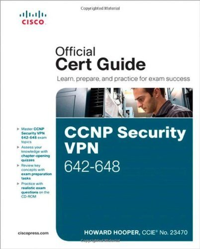 CCNP Security Vpn 642-648 Official Cert Guide (Cert Guides) by Hooper. Howard ( 2012 ) Hardcover