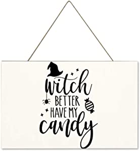 "10"" x 16"" Wood Wall Hanging Plaque Sign, Witch Better Have My Candy, Wood Signs, Home Wall Decor, Signs for Living Room/Bar/Farmhouse, Wood Outdoor Wall Art"
