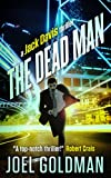 Front cover for the book The Dead Man by Joel Goldman