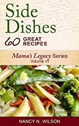 Side Dish Recipes (Mama's Legacy Series Book 6)