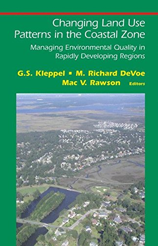 Changing Land Use Patterns in the Coastal Zone: Managing Environmental Quality in Rapidly Developing Regions (Springer S