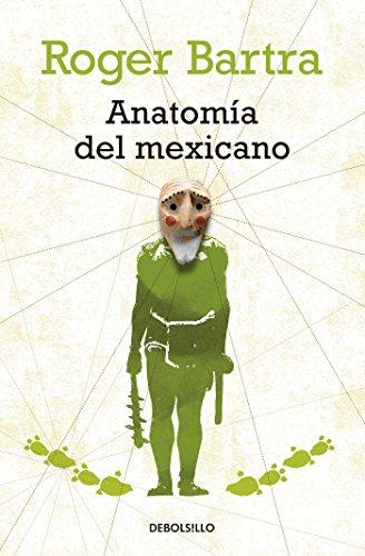 Anatomía del mexicano libro Roger Bartra epub - destboveco