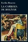 La carroza de Bolivar par Rosero