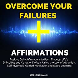 Overcome Your Failures Affirmations