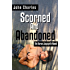 Scorned and Abandoned (Aaron Jaycynth Mystery Book 1)