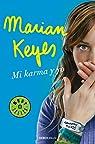 Mi karma y yo par Marian Keyes