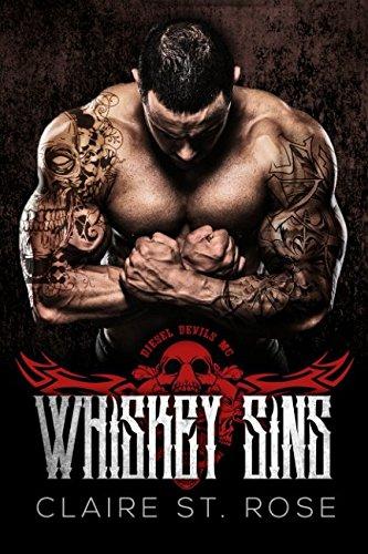 Whiskey Sins: A Motorcycle Club Romance (Diesel Devils MC) (Alpha Rebels) pdf