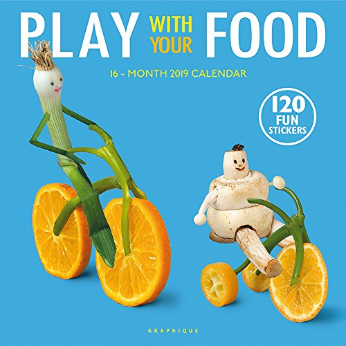 Graphique Play with Your Food Wall Calendar, 16-Month 2019 Wall Calendar with Fun Food-Based Photographs, 3 Languages & Major Holidays, 2019 Calendar, 12