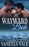 Their Wayward Bride (Bridgewater Menage Series) (Volume 2)