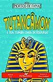 capa de Tutancâmon E Sua Tumba Cheia De Tesouros