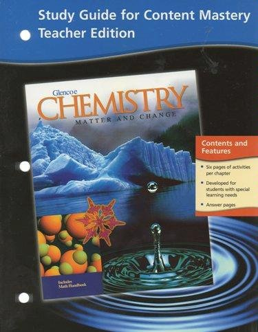 Chemistry: Matter and Change, Teacher Classroom Resources, Teacher Edition