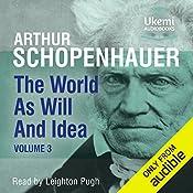 The World as Will and Idea, Volume 3 | Arthur Schopenhauer