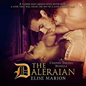 The Daleraian: A Chained Trilogy Novella: The Chained Novellas, Book 1 | Elise Marion