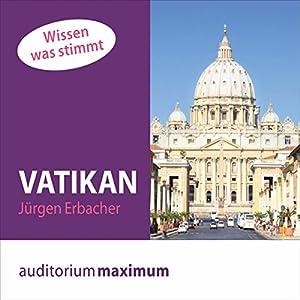 Vatikan (Wissen was stimmt) Hörbuch