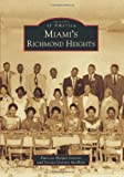 Miami's Richmond Heights, Patricia Harper Garrett and Jessica Garrett Modkins, 1467111023