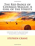 The Red Badge of Courage/Maggie: a Girl of the Streets, Stephen Crane, 1495440885