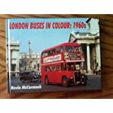 London Buses in Colour: 1960s