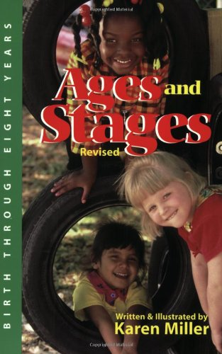 Ages and Stages: Developmental Descriptions and Activities, Birth Through Eight Years