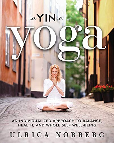 Yin Yoga: An Individualized Approach to Balance, Health, and Whole Self Well-Being - Meridian Tissue