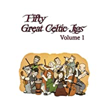 Fifty Great Celtic Jigs