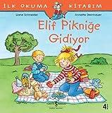 Elif Pikniğe Gidiyor: İlk Okuma Kitabım
