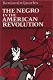 The Negro in the American Revolution, Quarles, Benjamin, 0393006743