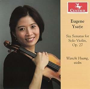 Six Sonatas for Solo Violin Op 27