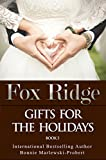 #4: Fox Ridge, Gifts for the Holidays, Book 5: Gifts for the Holidays, Book 5