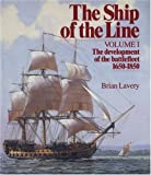 The Ship of the Line, Brian Lavery, 0851772528
