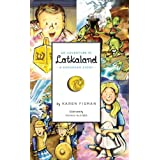 An Adventure in Latkaland:  A Hanukkah Story