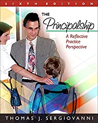 The Principalship: A Reflective Practice Perspective, 6th Edition